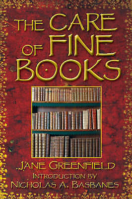 1 of 1 - The Care of Fine Books, Very Good Condition Book, Jane Greenfield, ISBN 97816023