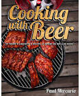 Cooking with Beer by Paul Mercurio (Paperback, 2011)