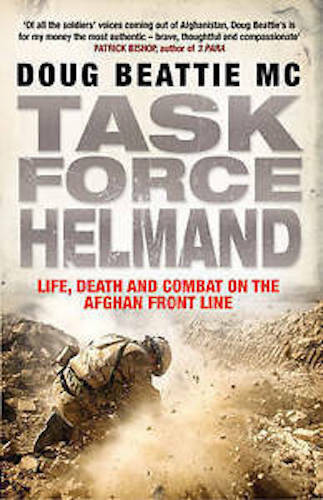 1 of 1 - DOUG BEATTIE ___ TASK FORCE HELMAND ____ BRAND NEW ___ FREEPOST UK