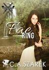 The Fae Ring: Highland Secrets Trilogy Book Two by C A Szarek (Paperback, 2014)