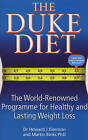 The Duke Diet: The world-renowned programme for healthy and sustainable weight loss by Martin Binks, Howard Eisenson (Paperback, 2007)