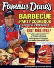 Famous Dave's Bar-B-Que Party Cookbook: Secrets of a BBQ Legend by Dave Anderson (Paperback / softback, 2013)