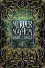 Murder Mayhem Short Stories by Flame Tree Publishing (Hardback, 2016)