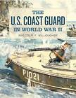 The U.S. Coast Guard in World War II by Malcolm F. Willoughby (Paperback, 1987)