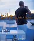 Bill's Open Kitchen by Bill Granger (Paperback, 2003)