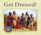 Get Dressed! by Gwenyth Swain (Paperback / softback, 2002)