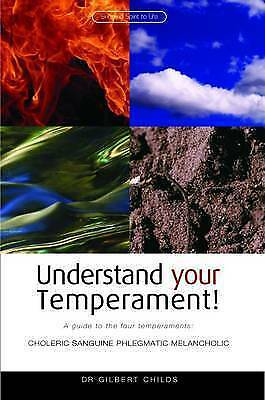 1 of 1 - Understand Your Temperament!: A Guide to the Four Temperaments - Choleric, Sangu