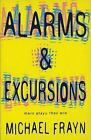 Alarms and Excursions Modern Plays 9780413732804 by Michael Frayn Paperback