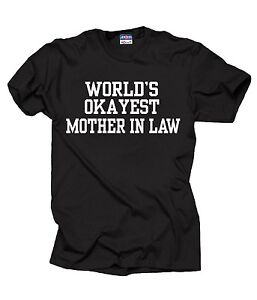 World-039-s-OKAYEST-Mother-In-Law-T-Shirt-Funny-Gift-For-Mother-In-Law-Tshirt-Shirt