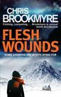 Flesh Wounds by Christopher Brookmyre (Paperback, 2014)