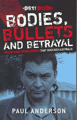 1 of 1 - Bodies, Bullets and Betrayal by Paul Anderson (Paperback, 2007)