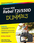 Canon EOS Rebel T2i/550D For Dummies by Julie Adair King, Dan Burkholder (Paperback, 2010)