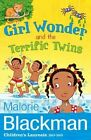Girl Wonder and the Terrific Twins by Malorie Blackman (Paperback, 2014)