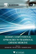 Modern Computational Approaches to Traditional Chinese Medicine by Zhaohui Wu...