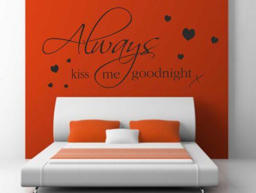 Toujours Kiss Me Goodnight Mur Autocollants Stickers Muraux citation Maison Chambre DIY B92