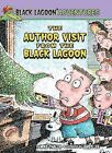The Author Visit from the Black Lagoon by Mike Thaler (Hardback, 2012)