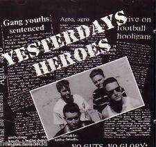YESTERDAYS HEROES – NO GUTS, NO GLORY CD oi! YDL punk