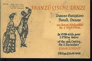 Edgar-H-Hunt-034-Franzoesische-Taenze-aus-dem-18-Jahrhundert-034-fuer-2-Blockfloeten