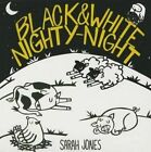 Black and White Nighty-Night by Sarah Jones (Board book, 2015)