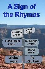 A Sign of the Rhymes by P. D. Cain (2016, Paperback)