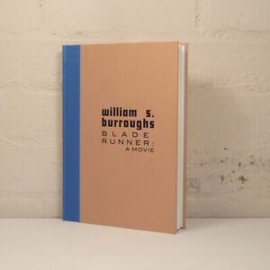 WILLIAM-S-BURROUGHS-BLADE-RUNNER-A-MOVIE-40th-ANNIV-EDITION-SIGNED-NUMBERED-ED