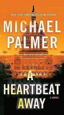 1 of 1 - Palmer, Michael, A Heartbeat Away, Very Good Book