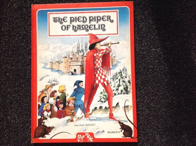 THE PIED PIPER OF HAMELIN vintage Hamlyn hardcover illustrated Jean Noel Rochut