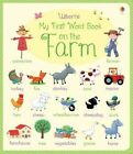 My First Word Book on the Farm by Felicity Brooks (Board book, 2015)