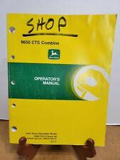 John Deere 9650 Cts Combine Operators Manual