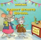 Albert Starts School: Days of the Week by Eleanor May (Paperback / softback, 2015)