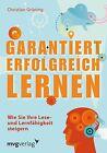 Garantiert erfolgreich lernen von Christian Grüning (2012, Taschenbuch)