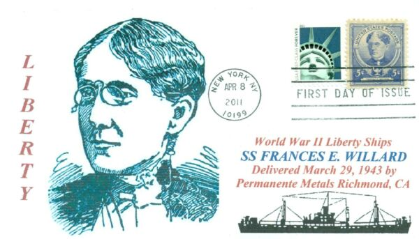 FRANCES E. WILLARD Ship named: Temperance/Suffrage Cover First Day of Issue PM