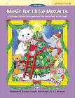 Music for Little Mozarts Christmas Fun, Bk 4 by Gayle Kowalchyk, E L Lancaster, Christine H Barden (Paperback / softback, 2003)