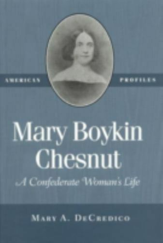 Mary Boykin Chestnut : A Confederate Woman's Life-ExLibrary