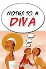 Notes to a Diva by Yenita McKie-Thomas (Paperback / softback, 2013)