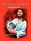 The Book of Revelation --Simplified by Larry D Perry (Paperback / softback, 2009)