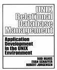 Unix Relational Data Base Management by etc., Rod Manis (Paperback, 1988)