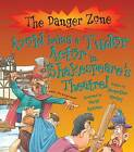 Avoid Being a Tudor Actor in Shakespeare's Theatre! by Jacqueline Morley (Paperback, 2010)