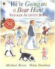 We're Going on a Bear Hunt. Sticker Activity Book von Michael Rosen (2015, Taschenbuch)