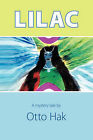 Lilac by Otto Hak (Paperback, 2007)
