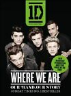 One Direction: Where We Are (100% Official): Our Band, Our Story by One Direction (Paperback, 2014)
