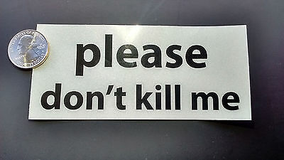 """5/""""x2.25/"""" Reflective Stickers 2 Two /""""Please Don/'t Kill Me/"""""""
