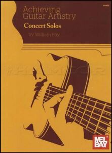 Achieving Guitar Artistry Concert Solo Sheet Music Book William Bay Classique-afficher Le Titre D'origine Adopter Une Technologie De Pointe