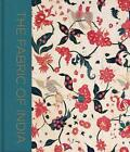 The Fabric of India von Rosemary Crill (2015, Gebundene Ausgabe)