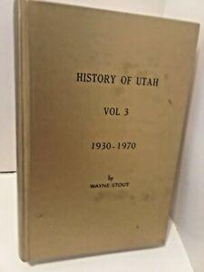 History-of-Utah-Volume-3-1930-1970-by-Wayne-Stout