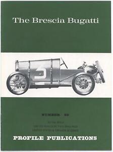 The Brescia Bugatti Number 69 Profile Publications Cars