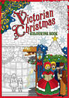 Victorian Christmas Colouring Book by The History Press (Paperback, 2016)