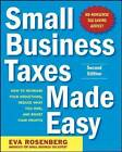 Small Business Taxes Made Easy by Eva Rosenberg (Paperback, 2010)