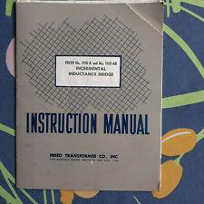 Freed Transformer Company Incremental Inductance Bridge Instruction Manual