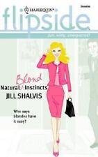 Natural Blond Instincts (Harlequin Flipside)